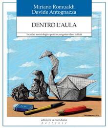 Dentro laula. Tecniche, metodologie e pratiche per gestire classi difficili.pdf