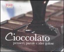 Camfeed.it Cioccolato. Pensieri, parole e idee golose Image
