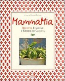 Grandtoureventi.it Mamma mia! Ricette italiane e storie di cucina Image