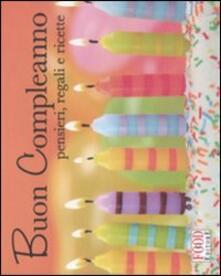 Buon compleanno! Pensieri, auguri e ricette.pdf