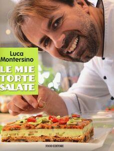 Libro Le mie torte salate Luca Montersino