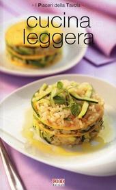 cucina leggera libro food editore i piaceri della