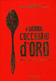 Il grande cucchiaio doro. Ediz. illustrata.pdf