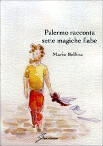 Palermo racconta sette magiche fiabe