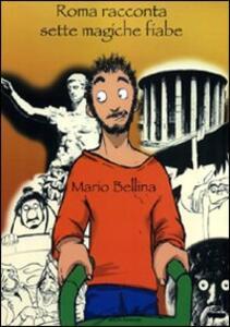 Roma racconta sette magiche fiabe
