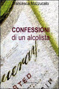 Confessioni di un alcolista