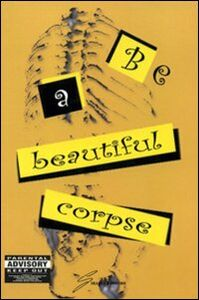 Be a beautiful corpse