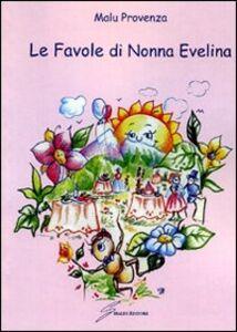 Le favole di Nonna Evelina