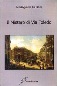 Il mistero di via Toledo