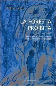 La foresta proibita