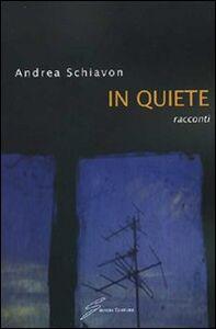 In quiete