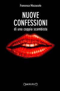 Nuove confessioni di una coppia scambista