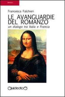Voluntariadobaleares2014.es Le avanguardie del romanzo. Un dialogo tra Italia e Francia Image