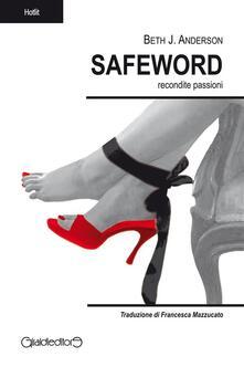Safeword. Recondite passioni - Beth J. Anderson,F. Mazzucato - ebook
