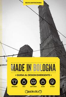 Radiospeed.it Made in Bologna. Guida al design emergente. Ediz. italiana e inglese Image