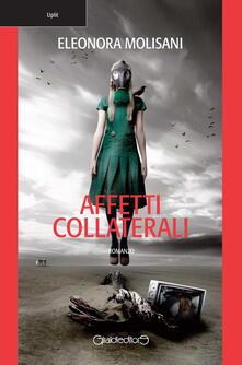 Affetti collaterali - Eleonora Molisani - copertina