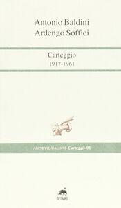 Carteggi 1917-1961