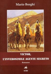 Victor, l'inverosimile agente segreto