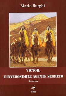 Listadelpopolo.it Victor, l'inverosimile agente segreto Image