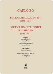 Carlo Bo. Bibliografia degli scritti (1929-2001), bibliografia degli scritti su Carlo Bo (1932-2015)