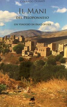 Premioquesti.it Il Mani del Peloponneso. Un viaggio in pantofole Image