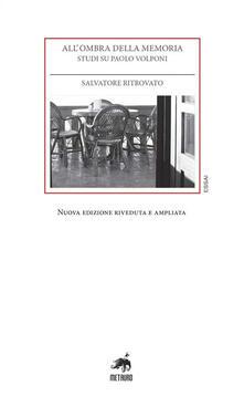 All'ombra della memoria. Studi su Paolo Volponi - Salvatore Ritrovato - copertina