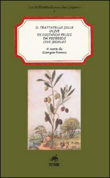 Il trattatello sulle olive di Costanzo Felici da Piobbico (XVI secolo) - Giorgio Nonni - copertina
