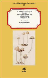 Il trattatello sui funghi di Costanzo Felici da Piobbico (XVI secolo)