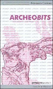 Archeobits. Archeologia e nuovi media