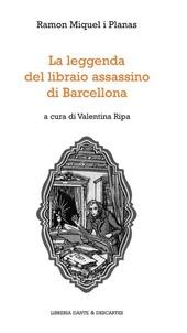 La leggenda del libraio assassino di Barcellona