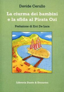 La ciurma dei bambini e la sfida al pirata Ozi - Davide Cerullo - copertina