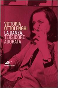 Libro La danza Vittoria Ottolenghi