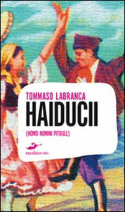 Libro Haiducii Tommaso Labranca