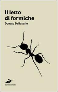 Il letto di formiche - Donato Dalla Valle - copertina