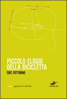 Camfeed.it Piccolo elogio della bicicletta Image