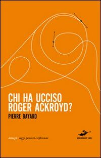 Chi ha ucciso Roger Ackroyd?