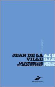 Le domeniche di Jean Dézert