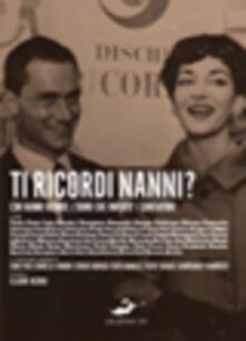 Ti ricordi Nanni? Luomo che inventò i cantautori.pdf