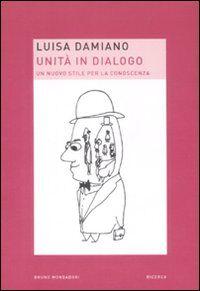 Unità in dialogo. Un nuovo stile per la conoscenza