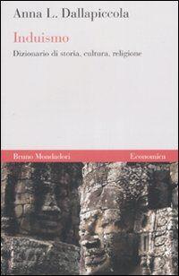 Induismo. Dizionario di storia, cultura, religione