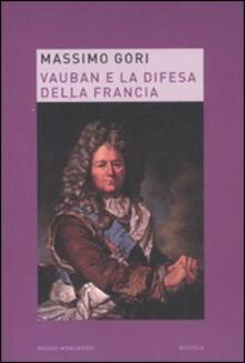 Ilmeglio-delweb.it Vauban e la difesa della Francia Image