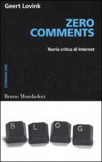 Zero comments. Teoria critica di internet