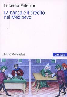 La banca e il credito nel Medioevo.pdf