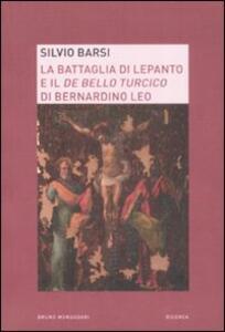 La battaglia di Lepanto e il «De bello turcico» di Bernardino Leo