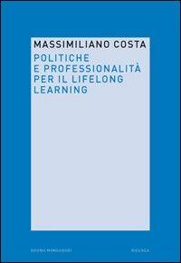 Politiche e professionalità per il lifelong learning