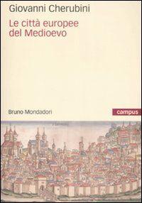 Le città europee del Medioevo
