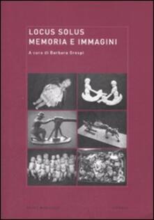 Grandtoureventi.it Locus solus. Vol. 7: Memoria e immagini. Image