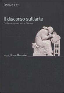 Il discorso sullarte. Dalla tarda antichità a Ghiberti.pdf