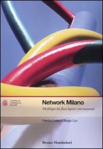 Network Milano. Morfologia dei flussi logistici internazionali