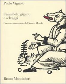 Steamcon.it Cannibali, giganti e selvaggi. Creature mostruose del Nuovo Mondo Image